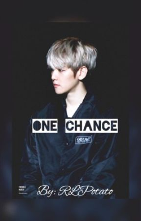 One Chance by RLPotato