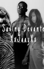 Saving Devante Aaliyah  by XxJaayXx