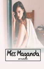 Miss Maganda (One Shot) by erindizon