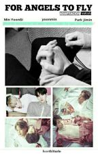For Angels To Fly → yoonmin by IveethIturio