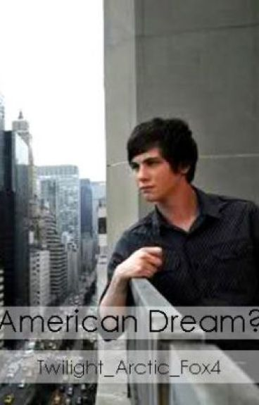 American Dream? by Twilight_Arctic_Fox4