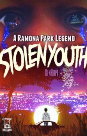 Stolen Youth: A Ramona Park Legend by GenHope