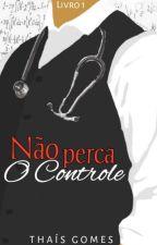 Não perca o Controle by TataGomes99