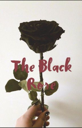 The Black Rose by Roxie171717