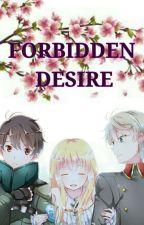 FORBIDDEN DESIRE by asunakisaki