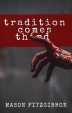 Tradition Comes Third: A Kidnapped By Cannibals Book by masonfitzzy