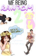 Me Being Random - Book of Randomness 2 by Cookieloverforlife