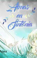 Almas en sintonía  by WhiteAki