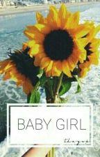 BABY GIRL || gg apply fic || by -icetaetics