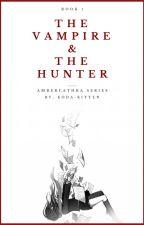 The Vampire & The Hunter by Koda-San