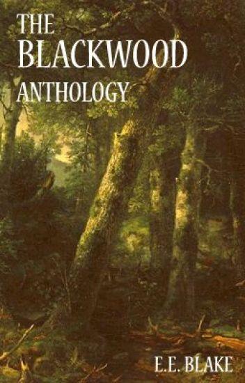 The Blackwood Anthology