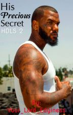 His Precious Secret//His Dirty Little Secret Book Two//Jayceon Taylor//The Game by Sincerely_Yours_Stan