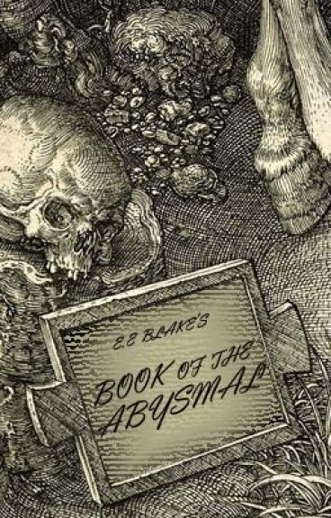 E.E. Blake's Book of the Abysmal