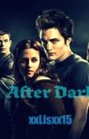 After Dark: A twilight story