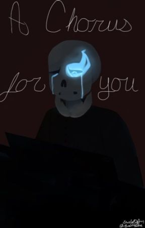 A Chorus for You by BearBitch