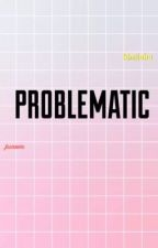 problematic ; junros by kimjichu