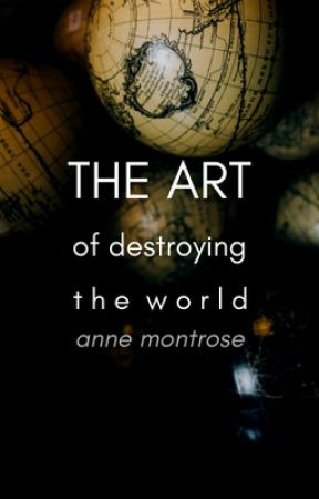 The Art Of Destroying The World by NihilExNihilo