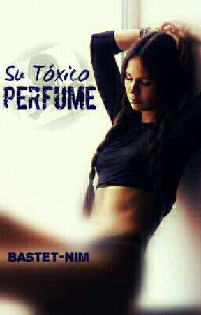 Su Tóxico Perfume by Bastet-nim