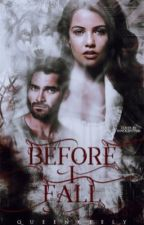 Before I fall by QueenKeely