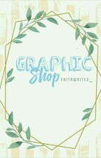 GRAPHIC SHOP by faithwrites_