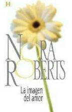 La imagen del amor- Nora Roberts by CelesteSM
