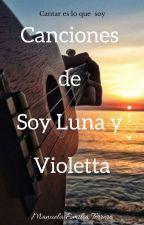 Canciones de violetta y soy luna by ManuelaEmiliaTerrero