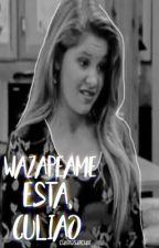 Wazapeame esta, culiao. by Esas_Chicas_Ahueonas
