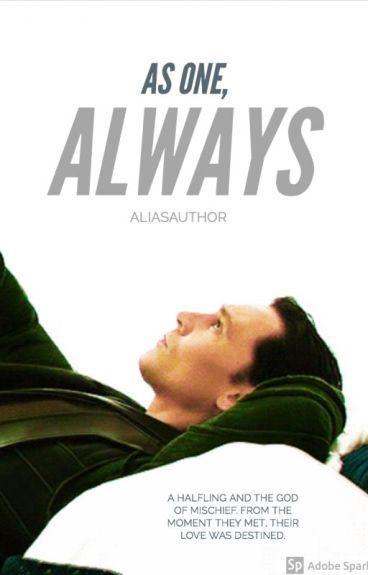 As one. Always. (A Loki fan fiction)