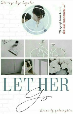 let her go ──pjm, ksg by mzlychee