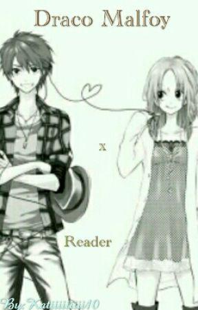 Draco Malfoy  x Reader by Katiiiiiiiii10
