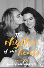 The Rhythm Of Our Hearts by CazDelevingne