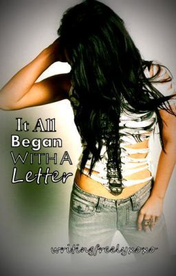 It All Began With A Letter