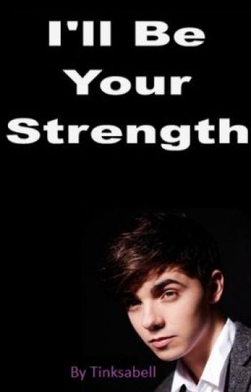 I'll Be Your Strength - Nathan Sykes (ON HOLD)