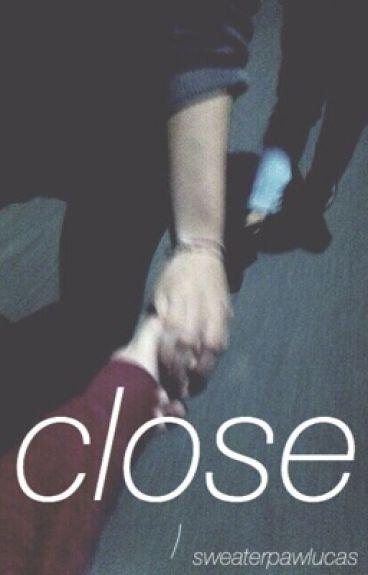 Close // l.h // au