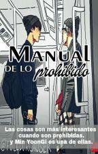 manual de lo prohibido ↛ yoonmin by IveethIturio
