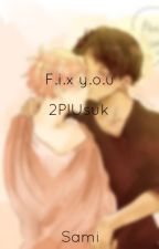 || Fix you || 2p!Usuk by Usuktrash