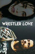 Wrestler Love Lauren/You by 5hislife1329