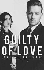 Guilty Of Love Lauren/You by 5hislife1329