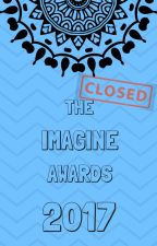 The Imagine Awards 2017 [CLOSED] by TheImagineAwards