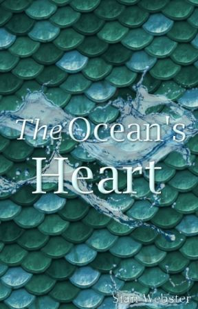 The Ocean's Heart (The Dragons of Flareia Book 2) by sianywu22