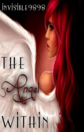 The Angel Within by invisible9898