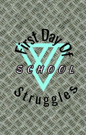 First Day Of School Struggles! by Kfbitome