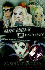 Ever After High: Raven Queen's Destiny #EAHAdventuresAway by zasira_fantasy
