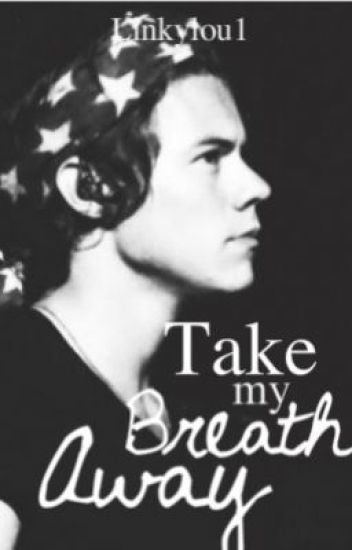 Take my Breath Away- One Direction