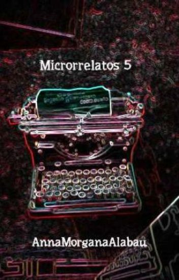 Microrrelatos 5