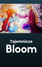 Tajemnicza Bloom /Zakończone by Zuzia_Chmurska