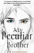 My Peculiar Brother  by Mania_2333
