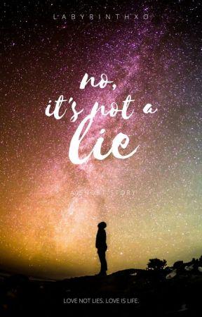no, it's not a lie. by labyrinthxo