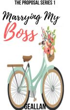 The Wedding Series 1: Married To My Boss by AddisonWarrick