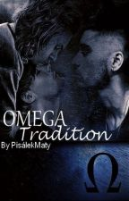 Omega Tradition || Larry Stylinson A/B/O by PisalekMaty